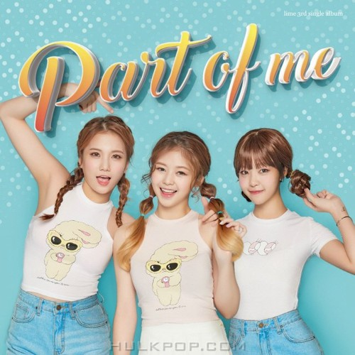 LIME – Part Of Me – Single