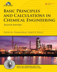 Basic Principles and Calculations In Chemical Engineering Himmelblau
