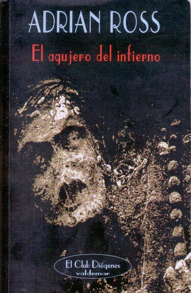 El agujero del infierno, de Adrian Ross.