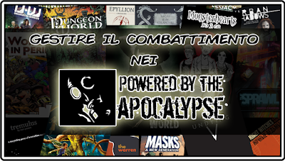 Powered by the Apocalypse: come gestire il combattimento in maniera figa
