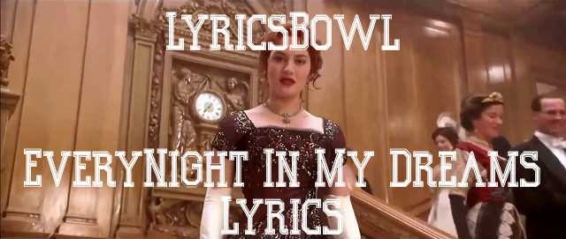 Everynight In My Dreams Lyrics - Celine Dion | LyricsBowl