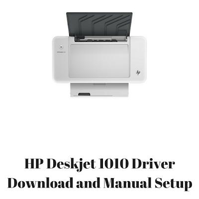HP Deskjet 1010 Driver Download and Manual Setup