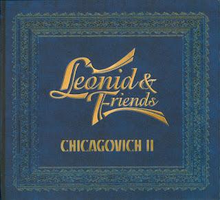 Leonid & Friends - 2017 - Chicagovich II
