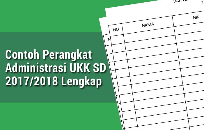 Contoh Perangkat Administrasi UKK SD 2018 Lengkap