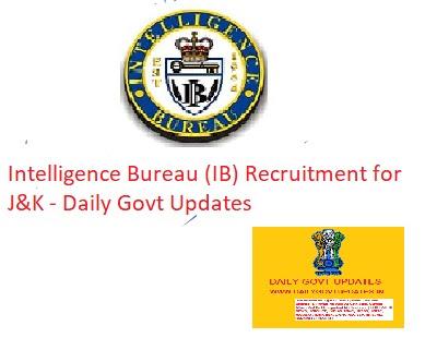 Intelligence Bureau (IB) Recruitment for J&K - Daily Govt Updates