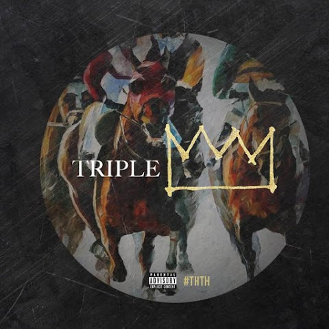 SONG REVIEW: Triple - Crown