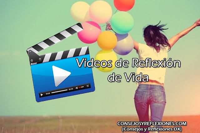 vídeos de reflexión de vida