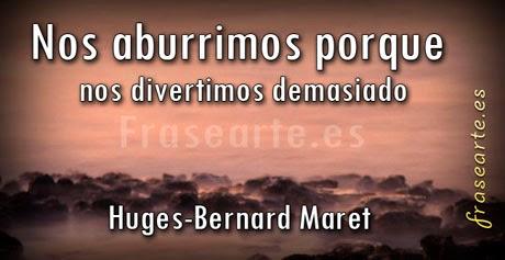 Frases famosas de Huges-Bernard Maret