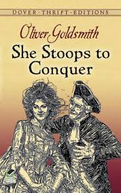 Oliver Goldsmith –   She Stoops to conquer (Summary)