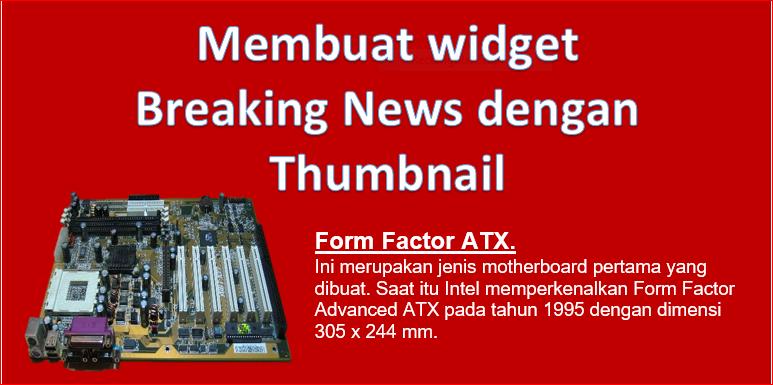 Cara membuat dan memasang Breaking News dengan THUMBNAIL di Blogger.