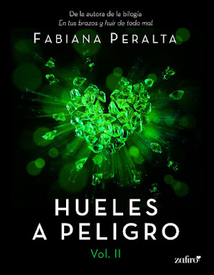LIBRO - Hueles a peligro #2 Fabiana Peralta (Zafiro - 14 marzo 2017) Literatura - Novela Romantica - Erotica COMPRAR ESTE LIBRO EN AMAZON ESPAÑA