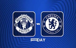 Manchester United vs Chelsea – Highlights