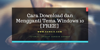Cara Download dan Mengganti Tema Windows 10