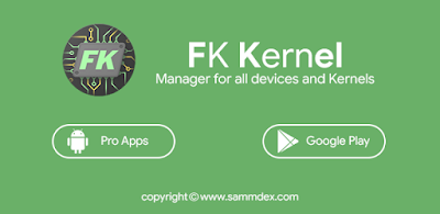 FK Kernel Manager for all devices and Kernels