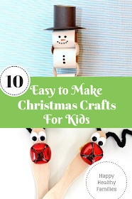 10 easy crafts preschoolers and older kids will love to make this Christmas