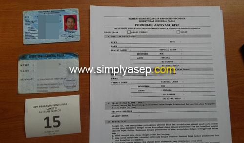 FORMULIR : Inilah formuli aktivasi lectronic Filling Identification Number (EFIN) yang harus diisi lengkap oleh calon wajib pajak. Foto Asep Haryonno