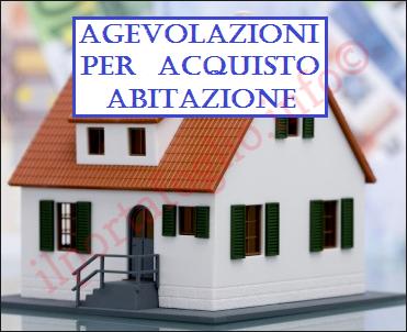 Agevolazioni acquisto prima casa e sostituzione immobiliare casa - Agevolazioni acquisto prima casa 2017 ...
