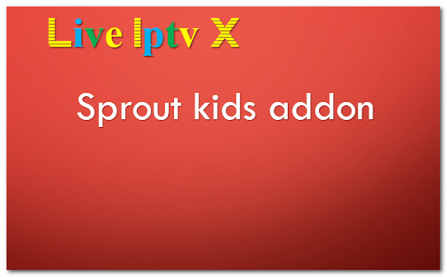 Sprout kids addon
