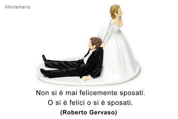 Auguri Matrimonio Per Chi Non Partecipa : Sposarsi aforismi frasi e battute divertenti aforismario