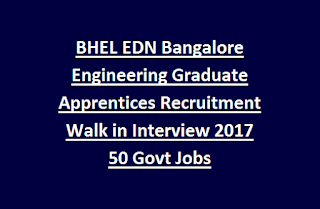 BHEL EDN Bangalore Engineering Graduate/Diploma Technician Apprentices Recruitment Walk in Interview 2017 50 Govt Jobs
