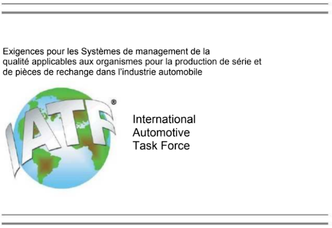 Norme IATF 16949:2016 Exigences pour les SMQ applicables (...) dans l'industrie automobile