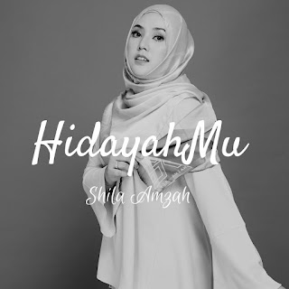 Shila Amzah - HidayahMu MP3