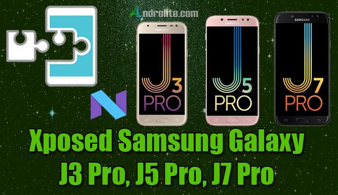 Xposed Installer Samsung Galaxy J3 Pro, J5 Pro dan J7 Pro
