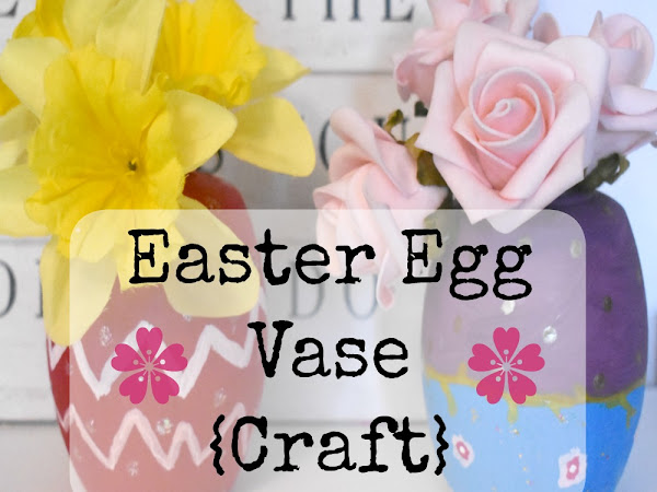 Easter Egg Vase Craft