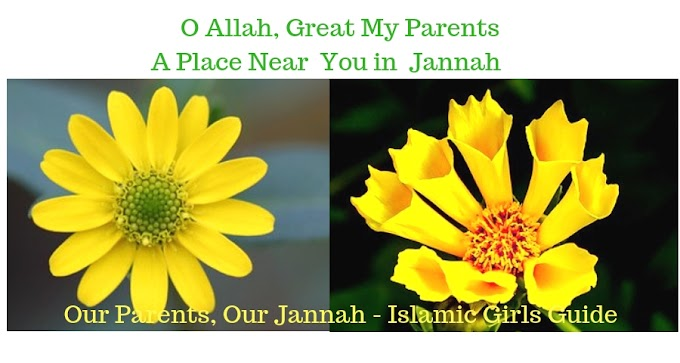 Our Parents, Our Jannah - Islamic Girls Guide