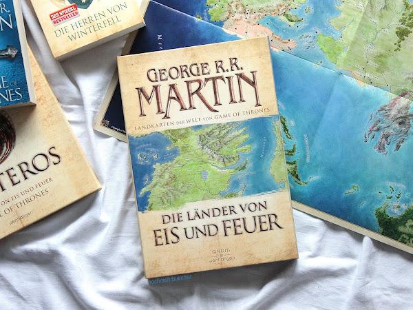 [Rezension] Die Länder von Eis und Feuer - George R. R. Martin