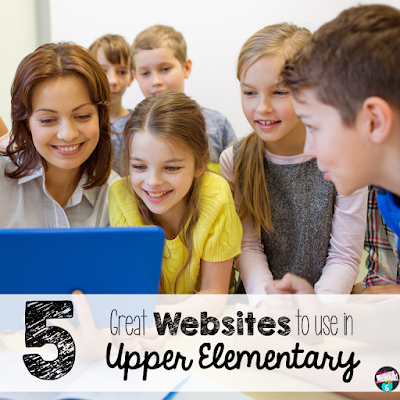 Websites that can be used in upper elementary with the students.