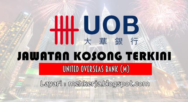 Jawatan Kosong Terkini 2016 di United Overseas Bank (M)