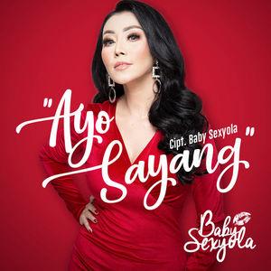 Download Songs Baby Sexyola - Ayo Sayang