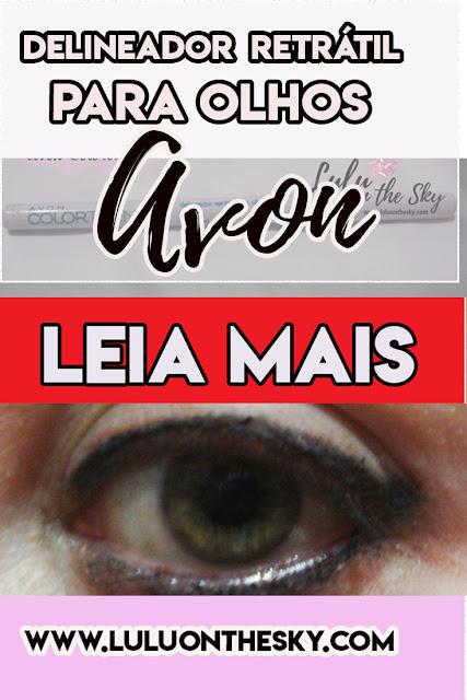 Delineador Retrátil para os olhos preto Avon Color Trend: eu testei