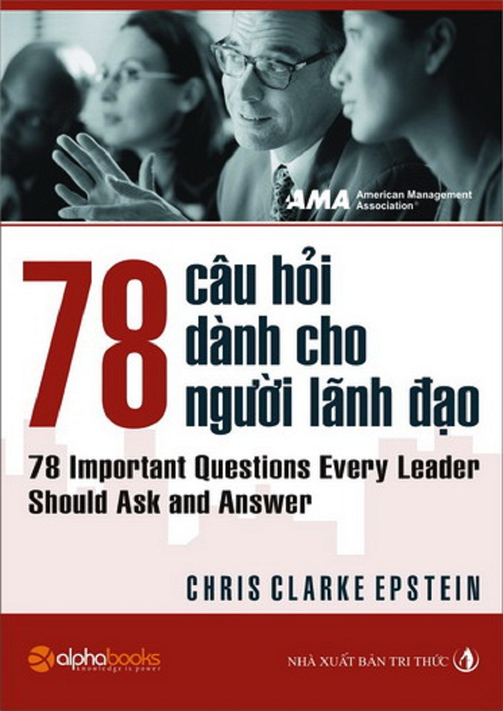 78 Câu Hỏi Về Nhà Lãnh Đạo