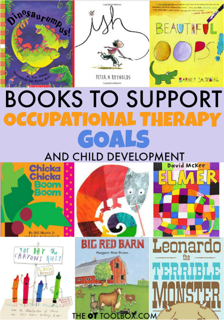 Use children's books to work on Occupational Therapy Play goals and underlying skills
