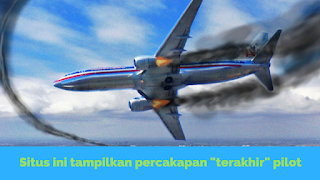Situs Ini Tampilkan Rekaman Percakapan Pilot Sebelum Kecelakaan Pesawat