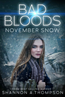 November Snow, Bad Bloods, Shannon A. Thompson, YA, Dystopian, Clean, book review