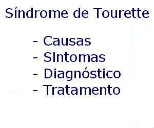 Síndrome de Tourette causas sintomas diagnóstico tratamento prevenção riscos complicações