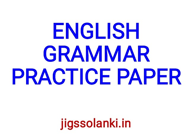 ENGLISH GRAMMAR PRACTICE PAPERS WITH SOLUTION