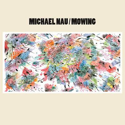 "MICHAEL NAU ""Mowing"""