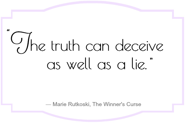 The truth can deceive as well as a lie.