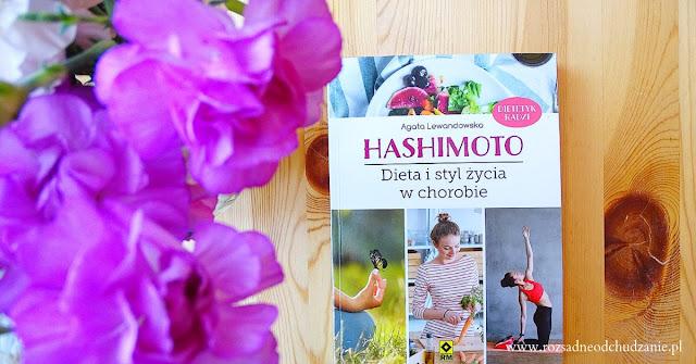 """Recenzja  książki """"Hashimoto. Dieta i styl życia w chorobie"""""""
