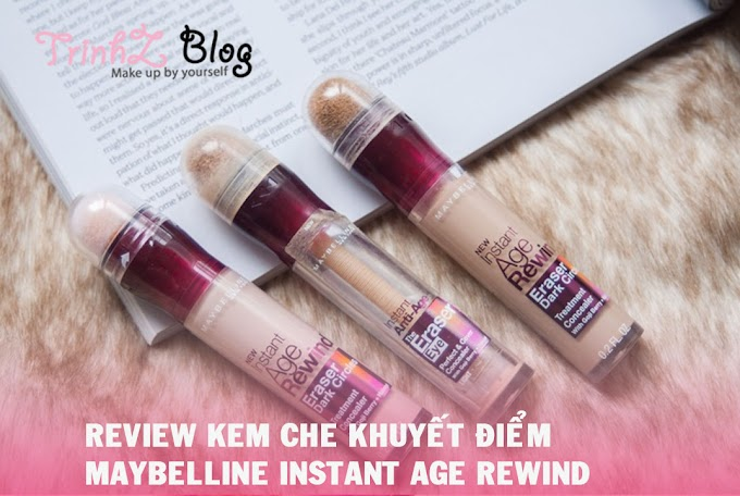 [REVIEW] Kem che khuyết điểm Maybelline Instant Age Rewind Eraser Dark Circles Treatment Concealer