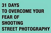 http://erickimphotography.com/blog/2012/06/20/free-ebook-31-days-to-overcome-your-fear-of-shooting-street-photography/