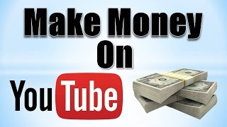how to make money on youtube, make money on youtube, ways to make money, how to make money from youtube, making money on youtube, youtube money, adsense, how to make money online, how to earn money, Internet,