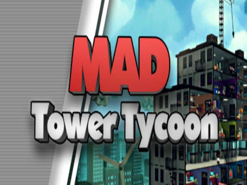 Download Mad Tower Tycoon Game PC Free on Windows 7,8,10
