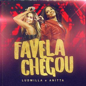 Baixar Favela Chegou - Ludmilla & Anitta Mp3