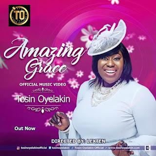 ViDEO: Tosin Oyelakin – Amazing Grace |@TosinOyelakin