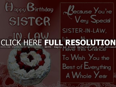 Happy Birthday wishes for sister in law: because very special sister-in-law